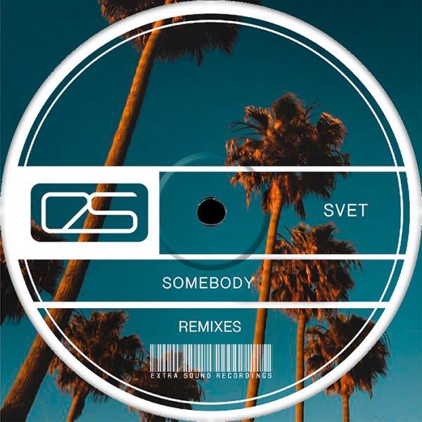 SVET-Somebody-Remixes-700