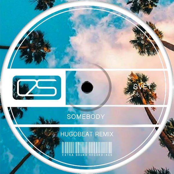 svet_somebody_hugobeat_remix